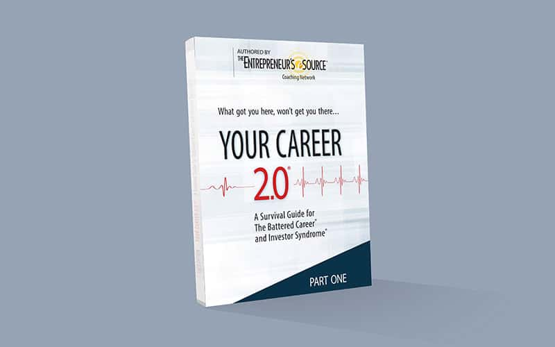 Your Career 2.0 - A Survival Guide for The Battered Career and Investor Syndrome